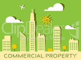 Commercial Property Represents Buildings Real Estate 3d Illustra