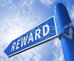 Reward Sign Meaning Rewards Perk 3d Illustration