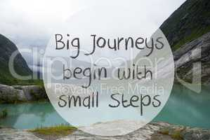 Lake With Mountains, Norway, Quote Big Journeys Begin Small Steps