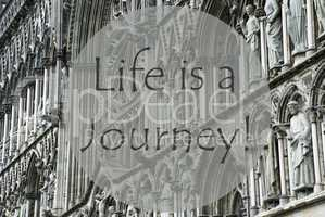 Church Of Trondheim, Quote Life Is A Journey