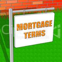 Mortgage Terms Represents Housing Loan 3d Illustration