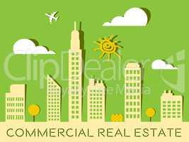 Commercial Real Estate Represents Offices Buildings 3d Illustrat