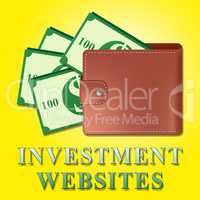 Investment Websites Means Investing Sites 3d Illustration
