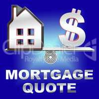 Mortgage Quote Means Real Estate 3d Rendering