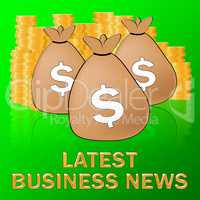 Latest Business News Means Commercial Journalism 3d Illustration