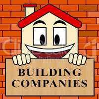 Building Companies Shows Housing Business 3d Illustration
