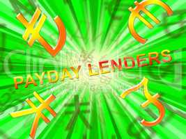 Payday Lenders Means Earnings Loan 3d Illustration
