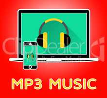 Mp3 Music Showing Melody Listening 3d Illustration