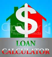 Loan Calculator Means Fund Loans 3d Illustration