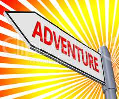 Adventure Sign Meaning Thrilling Activity 3d Illustration