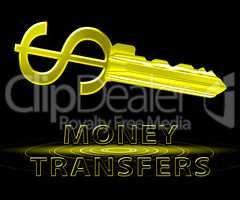 Money Transfers Means Online Payment 3d Illustration