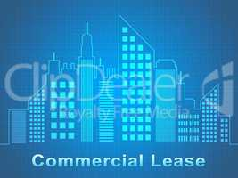 Commercial Lease Represents Real Estate Offices 3d Illustration