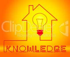 Knowledge Light Shows Know How And Wisdom