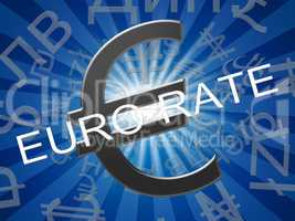 Euro Rate Means Europe Exchange 3d Illustration