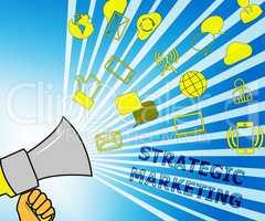 Strategic Marketing Representing Market Strategy 3d Illustration