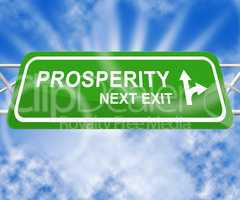 Prosperity Sign Indicating Investment Profits 3d Illustration