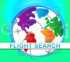 Flight Search Indicating Flights Finding 3d Illustration