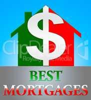 Best Mortgage Represents Real Estate 3d Illustration