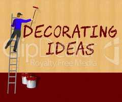 Decorating Ideas Shows Decoration Advice 3d Illustration