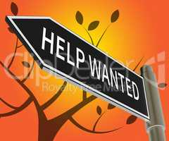 Help Wanted Sign Meaning Employment 3d Illustration