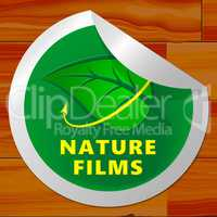 Nature Films Meaning Environment Movies 3d Illustration