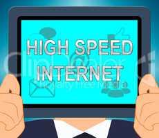 High Speed Internet Shows Broadband 3d Illustration