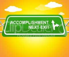 Accomplishment Sign Showing Success Progress 3d Illustration