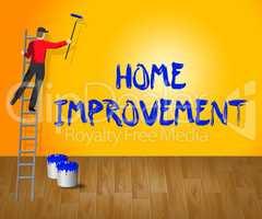 Home Improvement Indicates House Renovation 3d Illustration