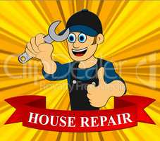 House Repair Man Displays Fixing House 3d Illustration