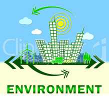 Environment Means Eco Friendly And Green 3d Illustration