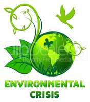 Environmental Crisis Shows Eco Problems 3d Illustration