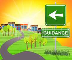 Guidance Sign Means Advice And Support 3d Illustration