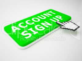 Account Sign Up Indicates Registration Membership 3d Rendering