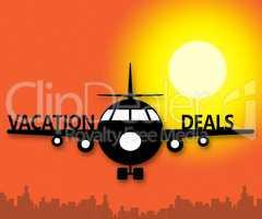 Vacation Deals Means Bargain Promotional 3d Illustration