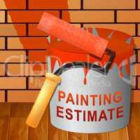 Painting Estimate Means Renovation Quote 3d Illustration