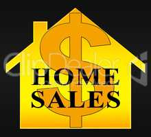 Home Sales Meaning Sell Property 3d Illustration