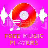 Free Music Players Means No Cost 3d Illustration
