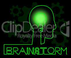 Brainstorm Brain Meaning Dream Up And Brainstorming