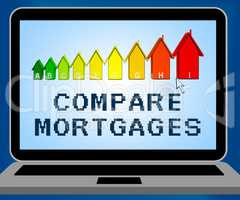 Compare Mortgages Representing Home Loan 3d Illustration