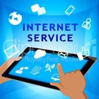 Internet Service Shows Broadband Provision 3d Illustration