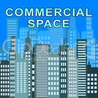 Commercial Space Describes Real Estate Offices 3d Illustration