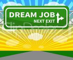 Dream Job Showing Top Jobs 3d Illustration