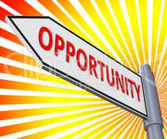 Opportunity Sign Displaying Business Possibilities 3d Illustrati