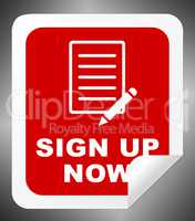 Sign Up Now Means Admission 3d Illustration