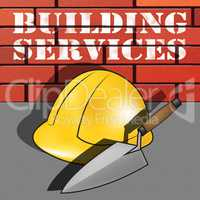 Building Services Represents Construction Work 3d Illustration