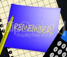 Remember Displays Don't Forget It 3d Illustration