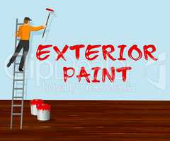 Exterior Paint Shows Outside Painting 3d Illustration
