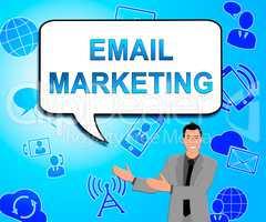 Email Marketing Indicates Emarketing Commerce 3d Illustration