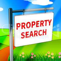Property Search Shows Find Property 3d Illustration