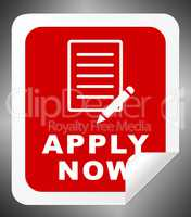 Apply Now Means Occupation Admission 3d Illustration